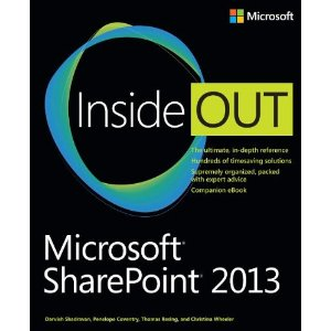 25 must read books for fellow sharepoint nerds portalfront microsoft sharepoint 2013 inside out by darvish shadravan penelopecoventry thomas resing and christina wheeler fandeluxe Choice Image